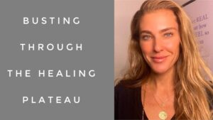 How-To-Bust-Through-the-Healing-Plateau