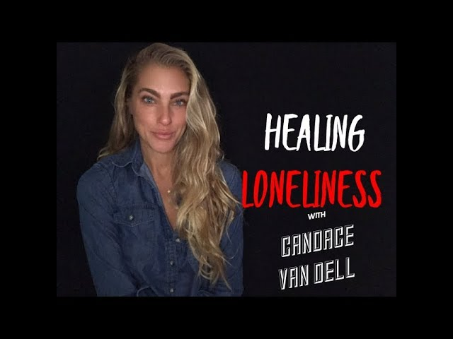 Healing Loneliness