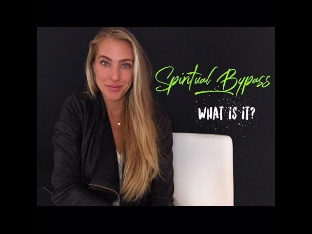 What is Spiritual Bypass?