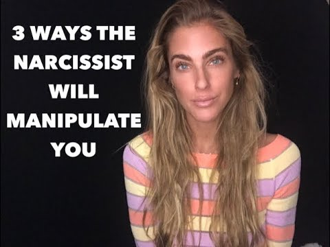 3 Ways the Narcissist Will Manipulate You