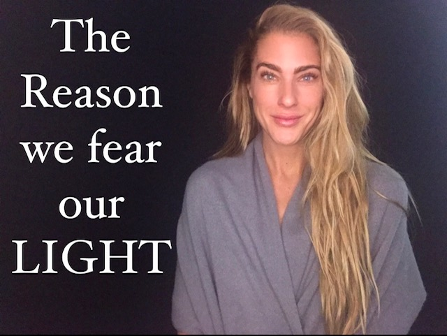 The Reason We Fear Our Light