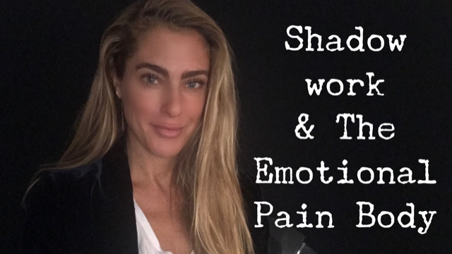 Shadow Work and the Emotional Pain Body